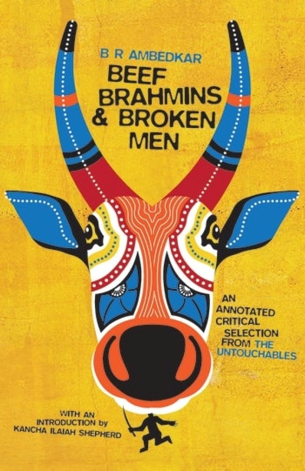 Beef, Brahmins, and Broken Men